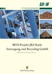 BEST-Projekt JKS Karle Entsorgung und Recycling GmbH