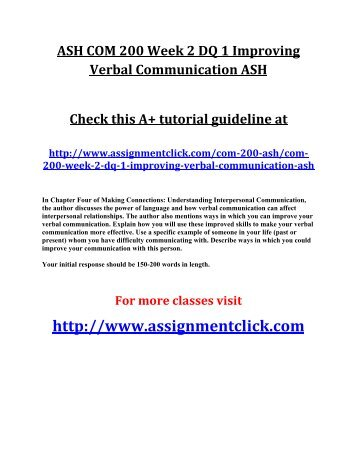 ASH COM 200 Week 2 DQ 1 Improving Verbal Communication ASH