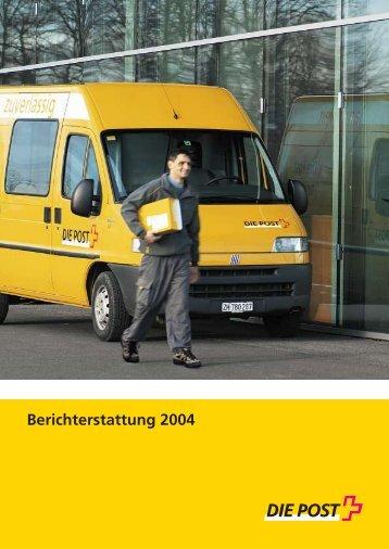 Berichterstattung 2004 - Die Schweizerische Post