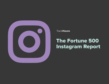 The Fortune 500 Instagram Report