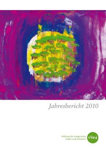 Jahresbericht 2010 (PDF) - Silea