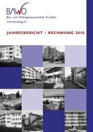 JaHresberIcHt / recHnung 2010 - BawoSG - Bau und ...