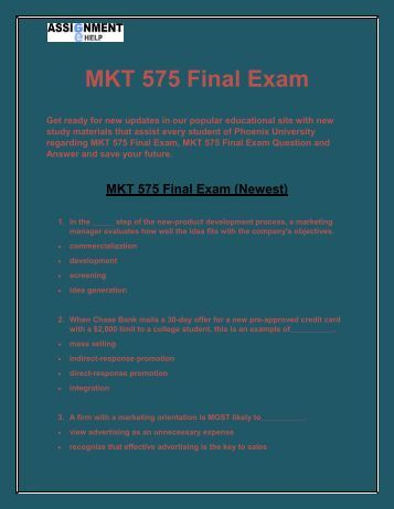mkt 521 final exam Mkt421 final exam instant download the mkt/421 final exam guide includes three separate versions of exam study guides unlike other tutoring sites, this study guide provides complete explanations and references for every problem.