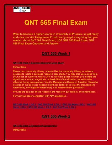 QNT 565 Final Exam : UOP QNT 565 Final Exam on Assignment E Help