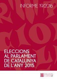 INFORME 19/2016 ELECCIONS AL PARLAMENT DE CATALUNYA DE L'ANY 2015
