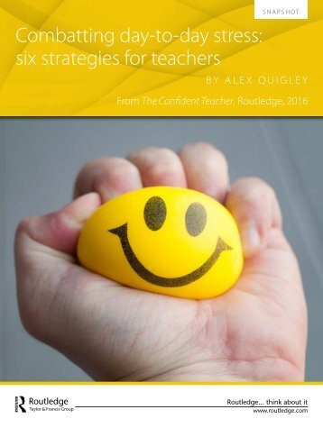 Combatting day-to-day stress six strategies for teachers