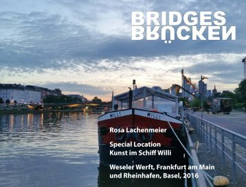 Rosa Lachenmeier, Bridges – Brücken, Special Location