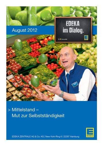Mittelstand – Mut zur Selbstständigkeit August 2012 - Edeka