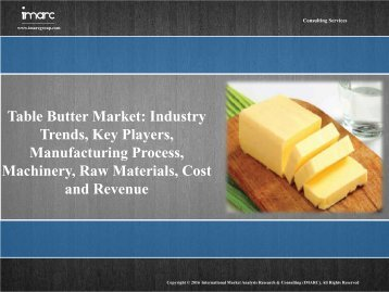 Table Butter Market Report 2016-2021