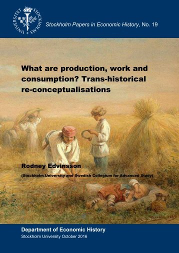 What are production work and consumption? Trans-historical re-conceptualisations