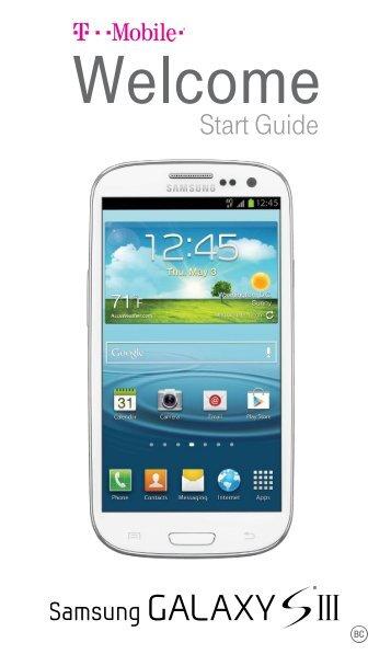 Samsung Galaxy S III 16 or 32GB (T-Mobile 4G LTE) - SGH-T999ZAATMB - Quick Start Guide ver. MK4_F3 (ENGLISH(North America),3.61 MB)