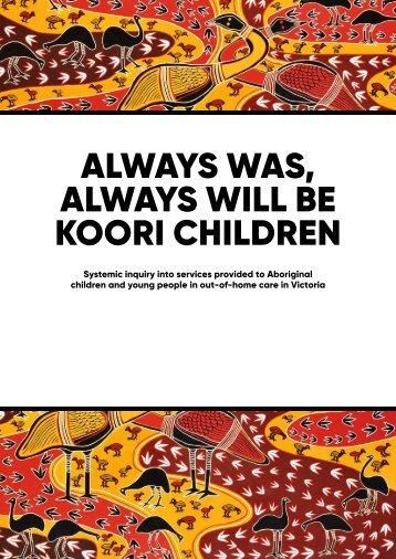 ALWAYS WAS ALWAYS WILL BE KOORI CHILDREN