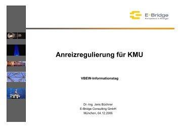 Anreizregulierung für KMU - E-Bridge