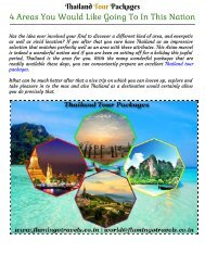 Thailand Tour Packages: 4 Areas You Would Like Going To In This Nation