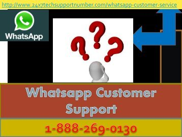 1-888-269-0130 Whatsapp Customer Toll Free Number