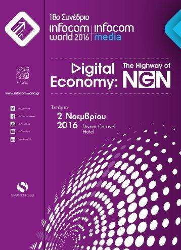 18TH INFOCOM WORLD 2016 - Digital Economy: The Highway of NGN [PROGRAM]