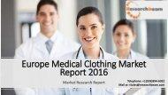Europe Medical Clothing Market Report 2016