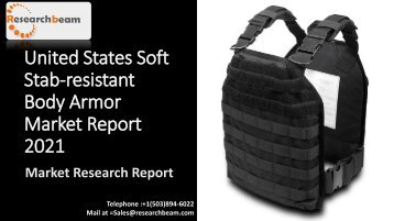United States Soft Stab-resistant Body Armor Market Report 2021