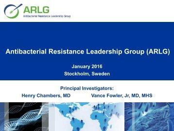Antibacterial Resistance Leadership Group (ARLG)