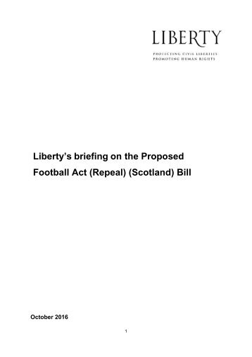 Liberty's briefing on the Proposed Football Act (Repeal) (Scotland) Bill