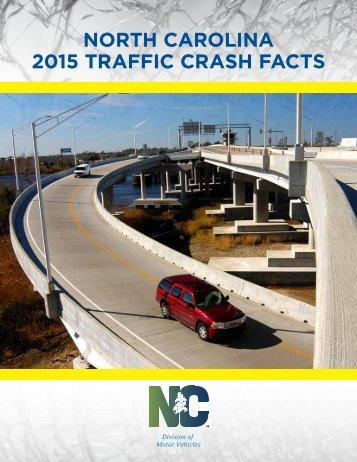 NORTH CAROLINA 2015 TRAFFIC CRASH FACTS