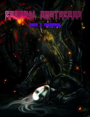 Surreal Grotesque #7 The Cyberpunk Issue