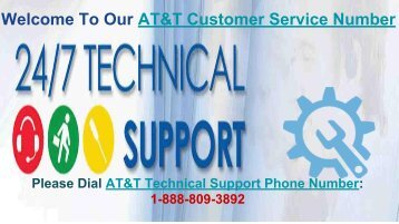 Call At 1-888-809-3892 AT&T Tech Support Phone Number and AT&T Customer Care