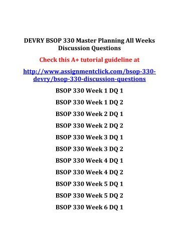 DEVRY BSOP 330 Master Planning All Weeks Discussion Questions