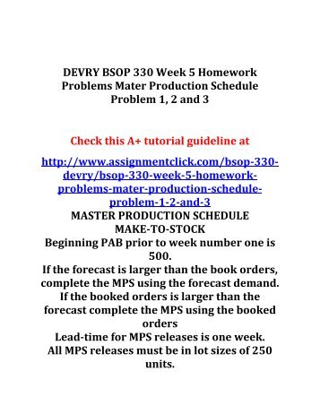 DEVRY BSOP 330 Week 5 Homework Problems Mater Production Schedule Problem 1