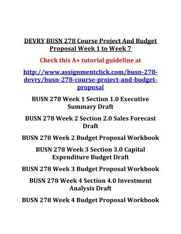 DEVRY BUSN 278 Course Project And Budget Proposal Week 1 to Week 7