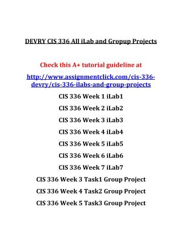 DEVRY CIS 336 All iLab and Gropup Projects