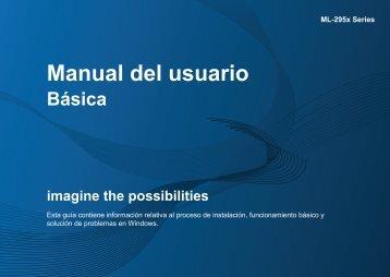 Samsung Black & White Laser Printer - 29 PPM - ML-2955DW/XAA - User Manual ver. 1.0 (SPANISH,28.74 MB)