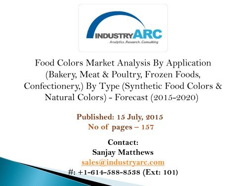 Food Colors Market growing at 3.3% CAGR owing to rising ...