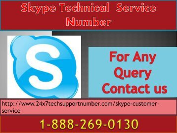 Skype 1-888-269-0130  Tech Support Phone Number