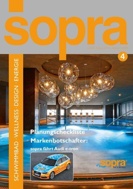 Sopra Kundenmagazin Ausgabe 4 - Schwimmbad Wellness Design Energie