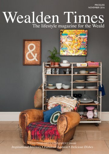 Wealden Times | WT177 | November 2016 | Christmas Gifts supplement inside