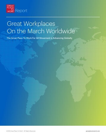 Great Workplaces On the March Worldwide