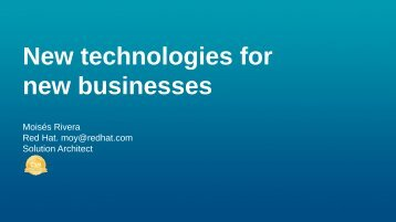New technologies for new businesses