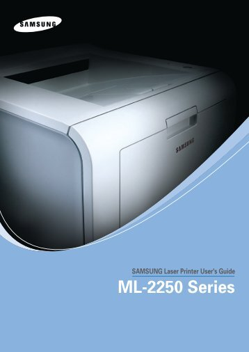 Samsung ML-2250 - ML-2250/XAA - User Manual ver. 4.00 (ENGLISH,9.27 MB)