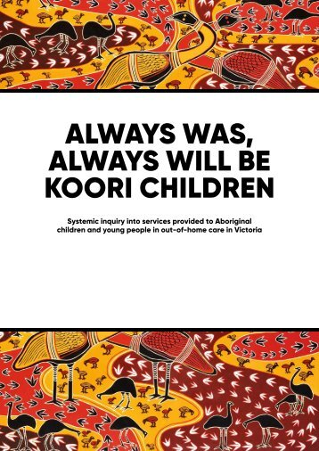 ALWAYS WAS ALWAYS WILL BE KOORI CHILDREN