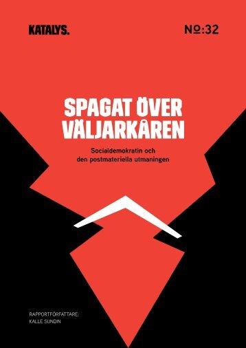 SPAGAT ÖVER VÄLJARKÅREN