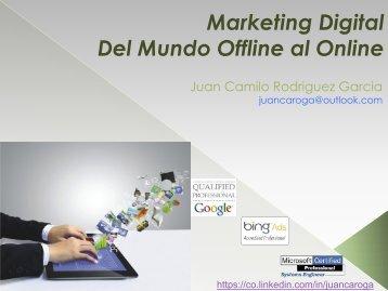 Marketing Digital Del Mundo Offline al Online