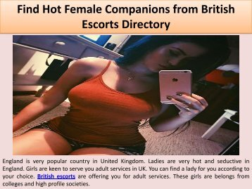 Find Hot Female Companions from British Escorts Directory