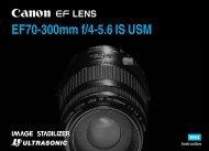 Canon EF 70-300mm f/4-5.6 IS USM - EF 70-300mm f/4-5.6 IS USM Instruction Manual