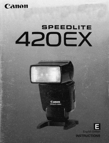 Canon Speedlite 420EX - Speedlite 420EX Instruction Manual