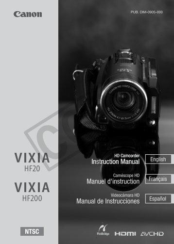 Canon VIXIA HF200 - VIXA HF200 Instruction Manual