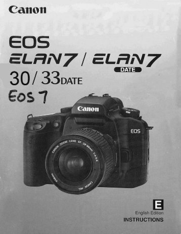 Canon EOS ELAN 7/7E - EOS ELAN 7 Instruction Manual