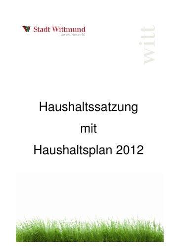 Haushaltssatzung mit Haushaltsplan 2012 - Stadt Wittmund