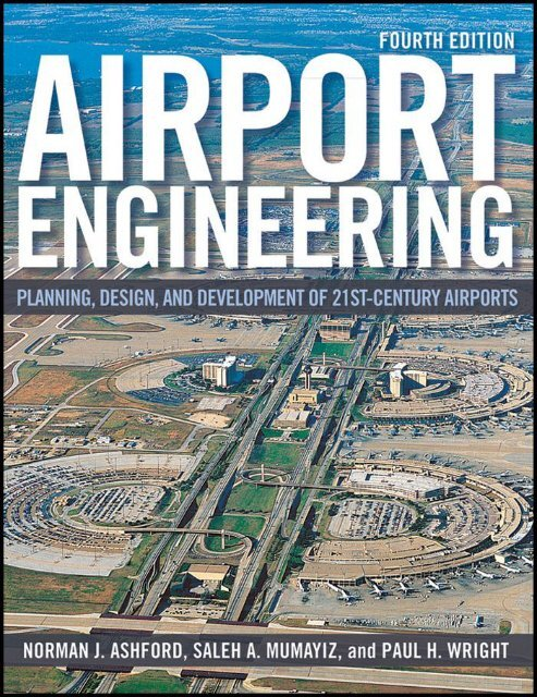 Airport Engineering Planning, Design, and Development of