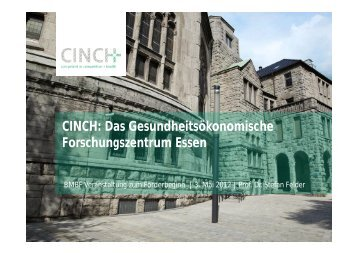 CINCH: Das Gesundheitsökonomische Forschungszentrum Essen